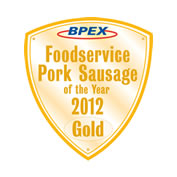 BPEX Foodservice Pork Sausage of the Year 2012 - Gold Award